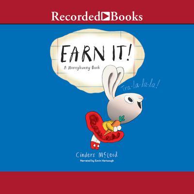 Earn It! Audiobook, by Cinders McLeod