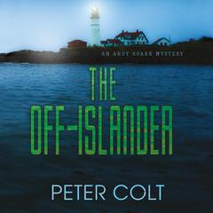 The Off-Islander Audiobook, by Peter Colt