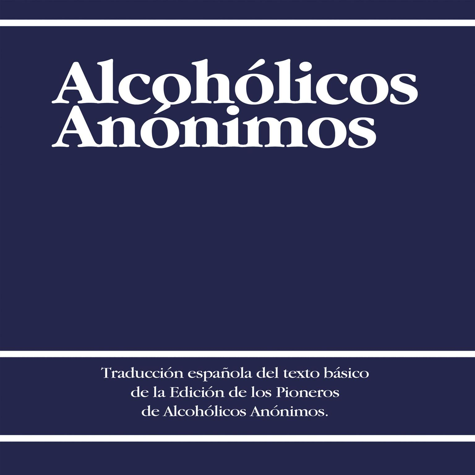 Printable Alcoholicos Anonimos [Alcoholics Anonymous] Audiobook Cover Art