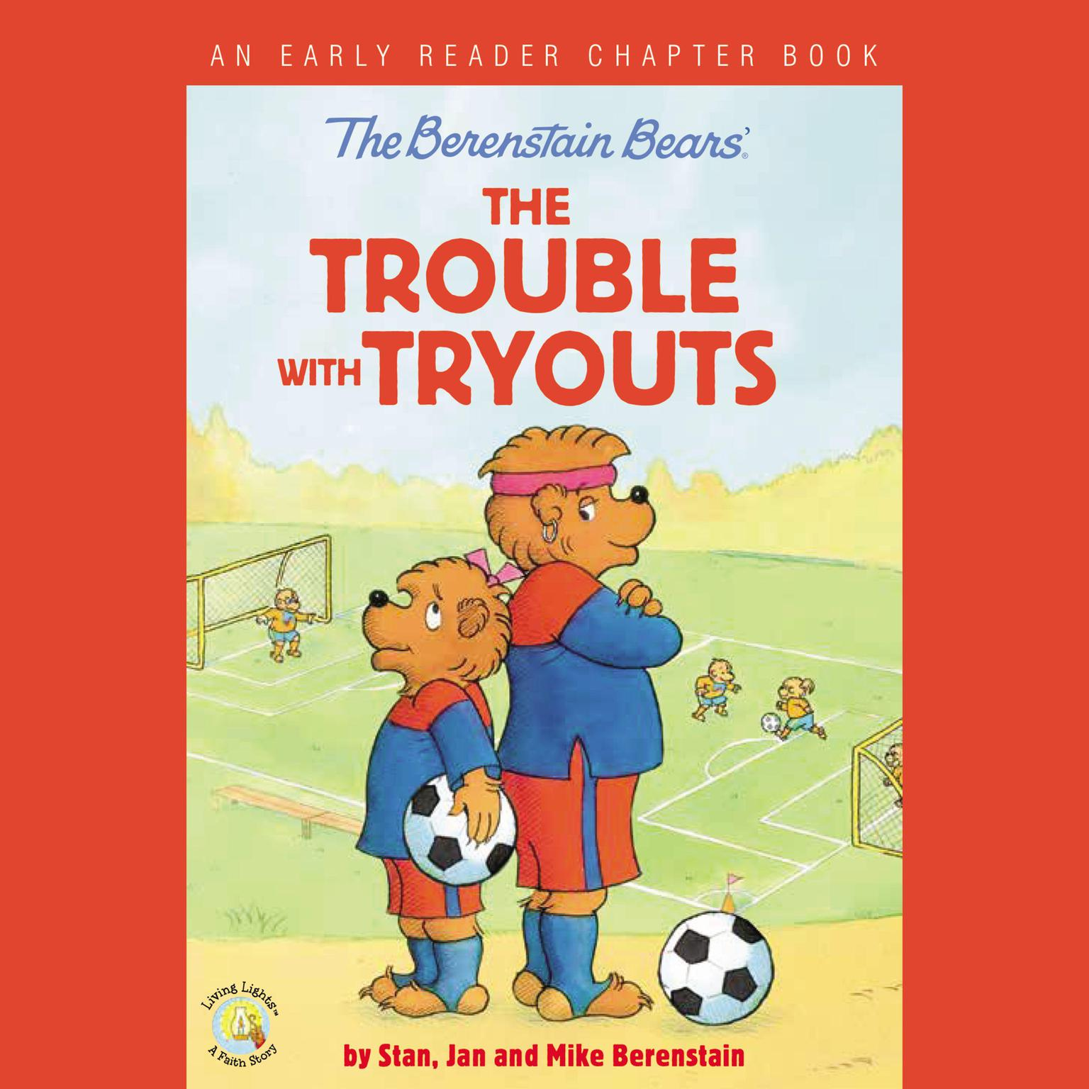 Printable The Berenstain Bears: The Trouble with Tryouts: An Early Reader Chapter Book Audiobook Cover Art