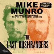 The Last Bushrangers Audiobook, by Mike Munro
