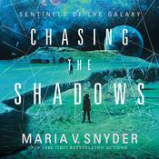 Chasing The Shadows Audiobook, by Maria V. Snyder