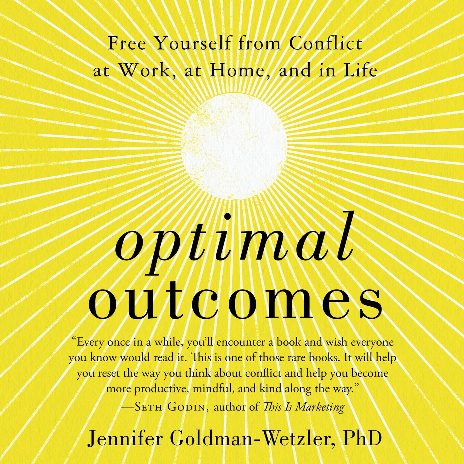 Printable Optimal Outcomes: Free Yourself from Conflict at Work, at Home, and in Life Audiobook Cover Art