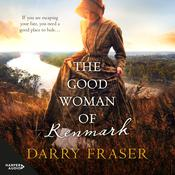 The Good Woman of Renmark Audiobook, by Darry Fraser