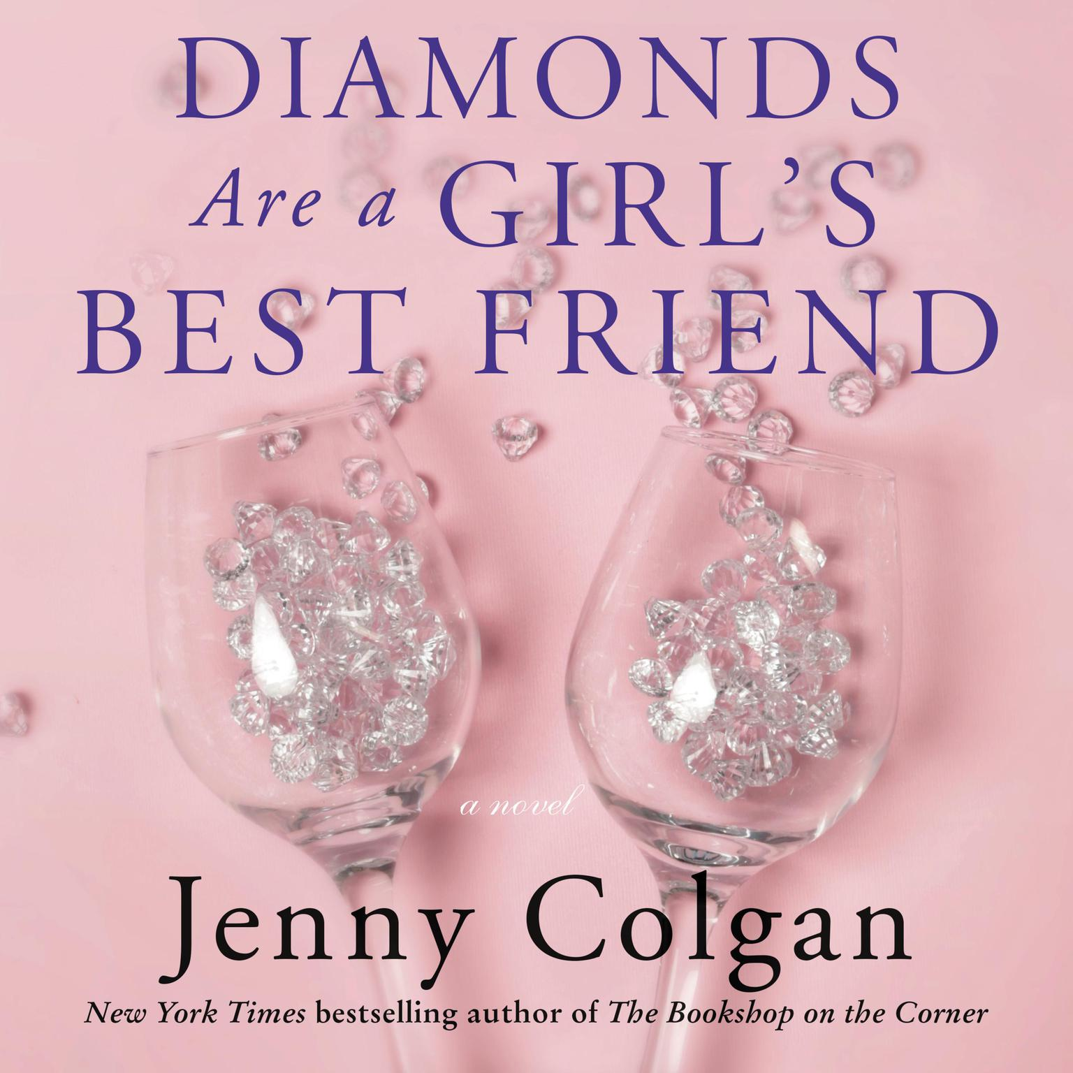 Diamonds Are a Girls Best Friend: A Novel Audiobook, by Jenny Colgan