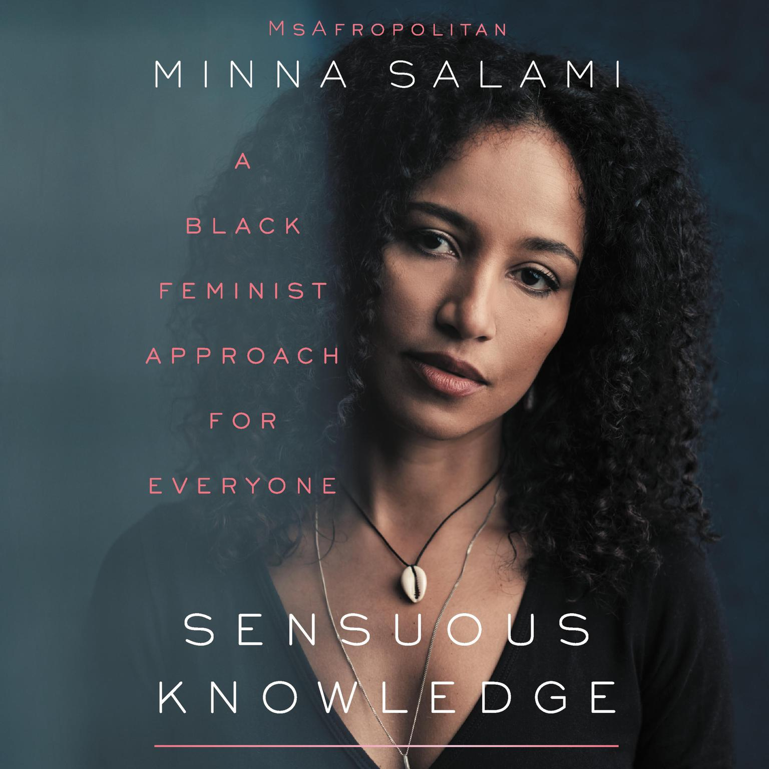 Printable Sensuous Knowledge: A Black Feminist Approach for Everyone Audiobook Cover Art