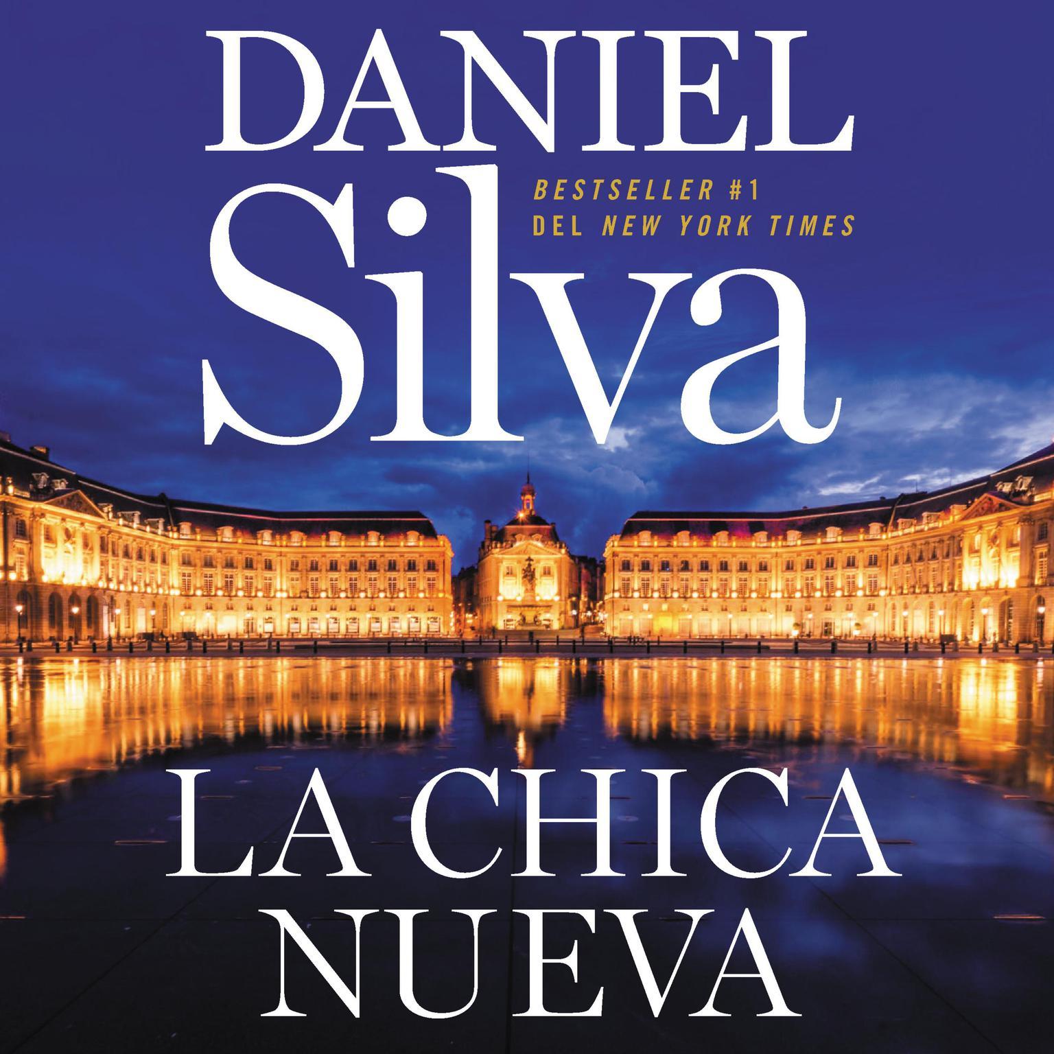 New Girl, The chica nueva, La (Spanish edition) Audiobook, by Daniel Silva