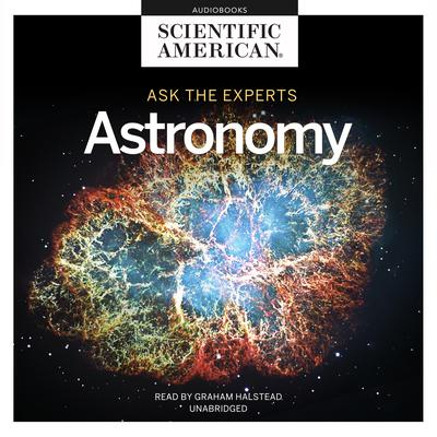 Ask the Experts: Astronomy Audiobook, by