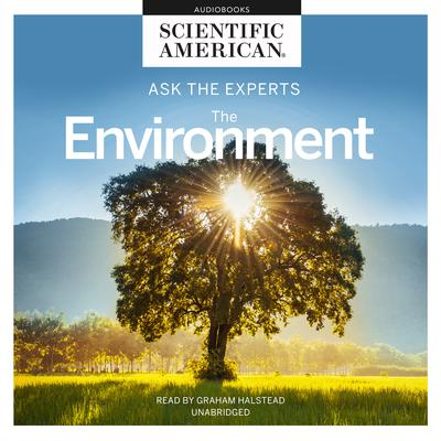 Ask the Experts: The Environment Audiobook, by