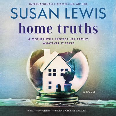 Home Truths: A Novel Audiobook, by Susan Lewis