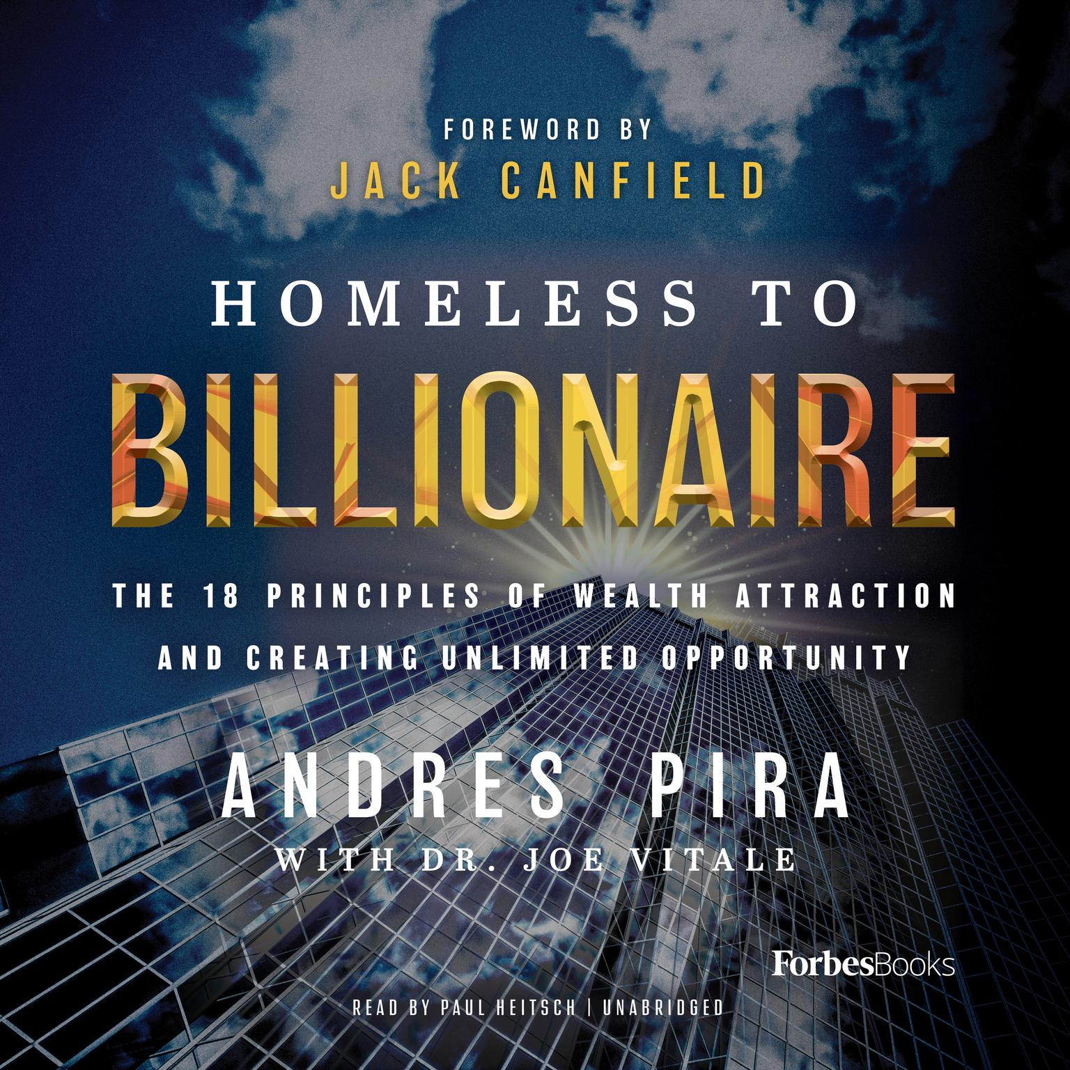 Printable Homeless to Billionaire: The 18 Principles of Wealth Attraction and Creating Unlimited Opportunity Audiobook Cover Art