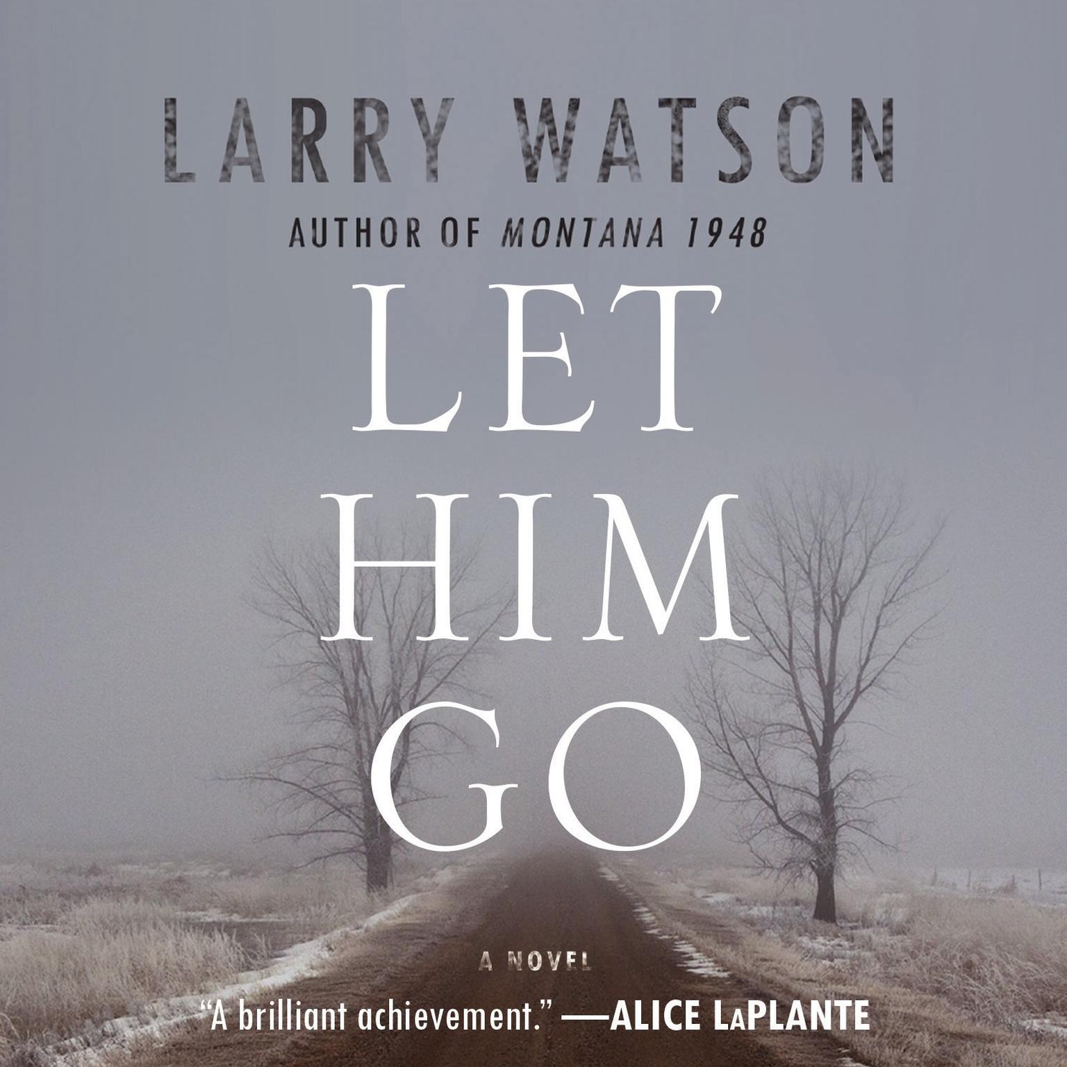Printable Let Him Go: A Novel Audiobook Cover Art