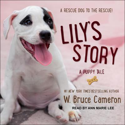 Lilys Story: A Puppy Tale Audiobook, by