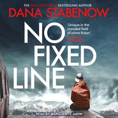 No Fixed Line Audiobook, by Dana Stabenow