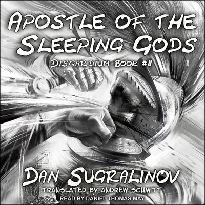 Apostle of the Sleeping Gods Audiobook, by