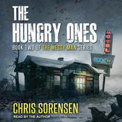 The Hungry Ones Audiobook, by Chris Sorensen