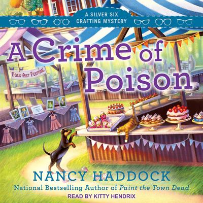 A Crime of Poison Audiobook, by Nancy Haddock