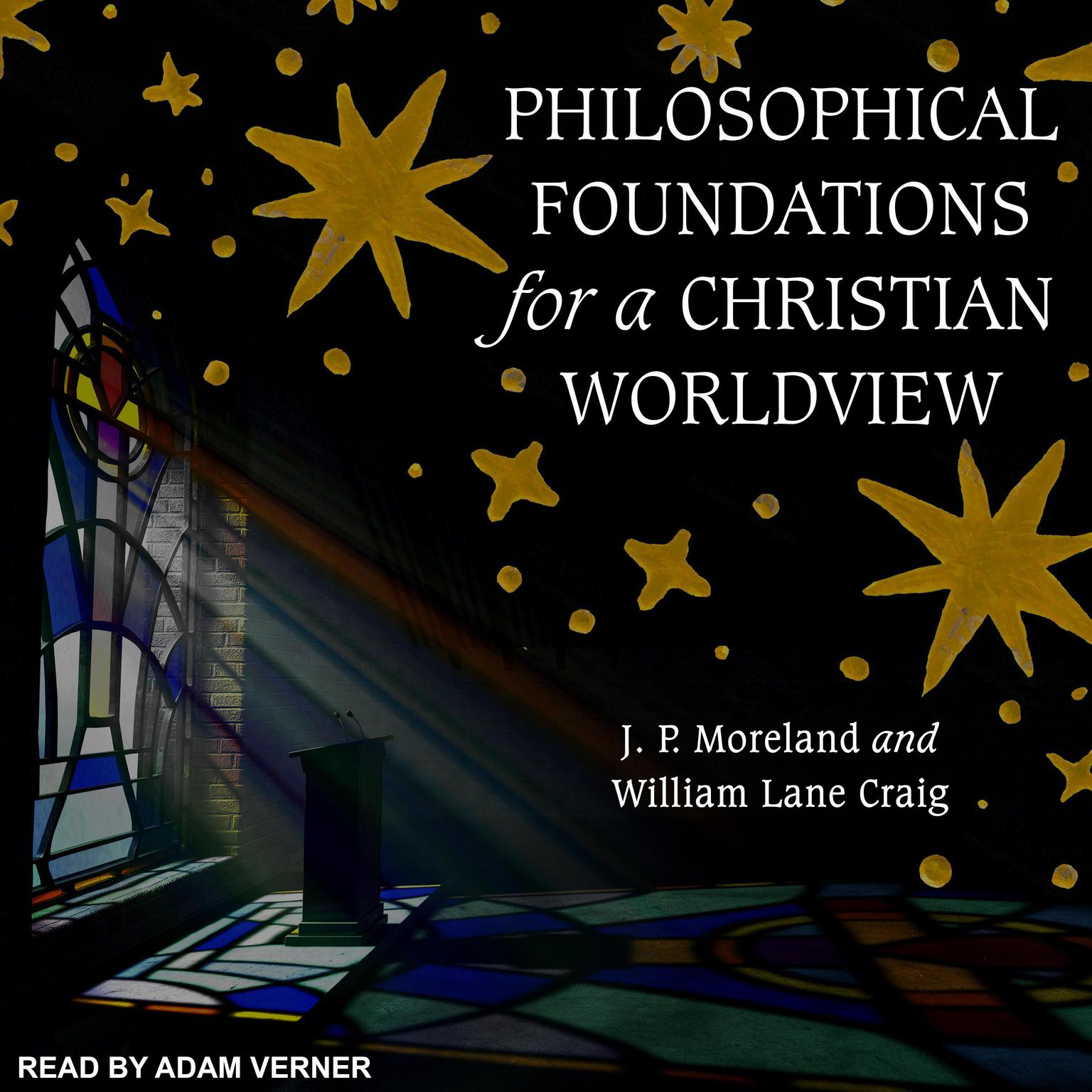 Printable Philosophical Foundations for a Christian Worldview: 2nd Edition Audiobook Cover Art