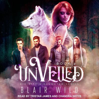 Unveiled: Reverse Harem Paranormal Romance Audiobook, by Blair Wild