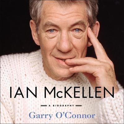 Ian McKellen: A Biography Audiobook, by