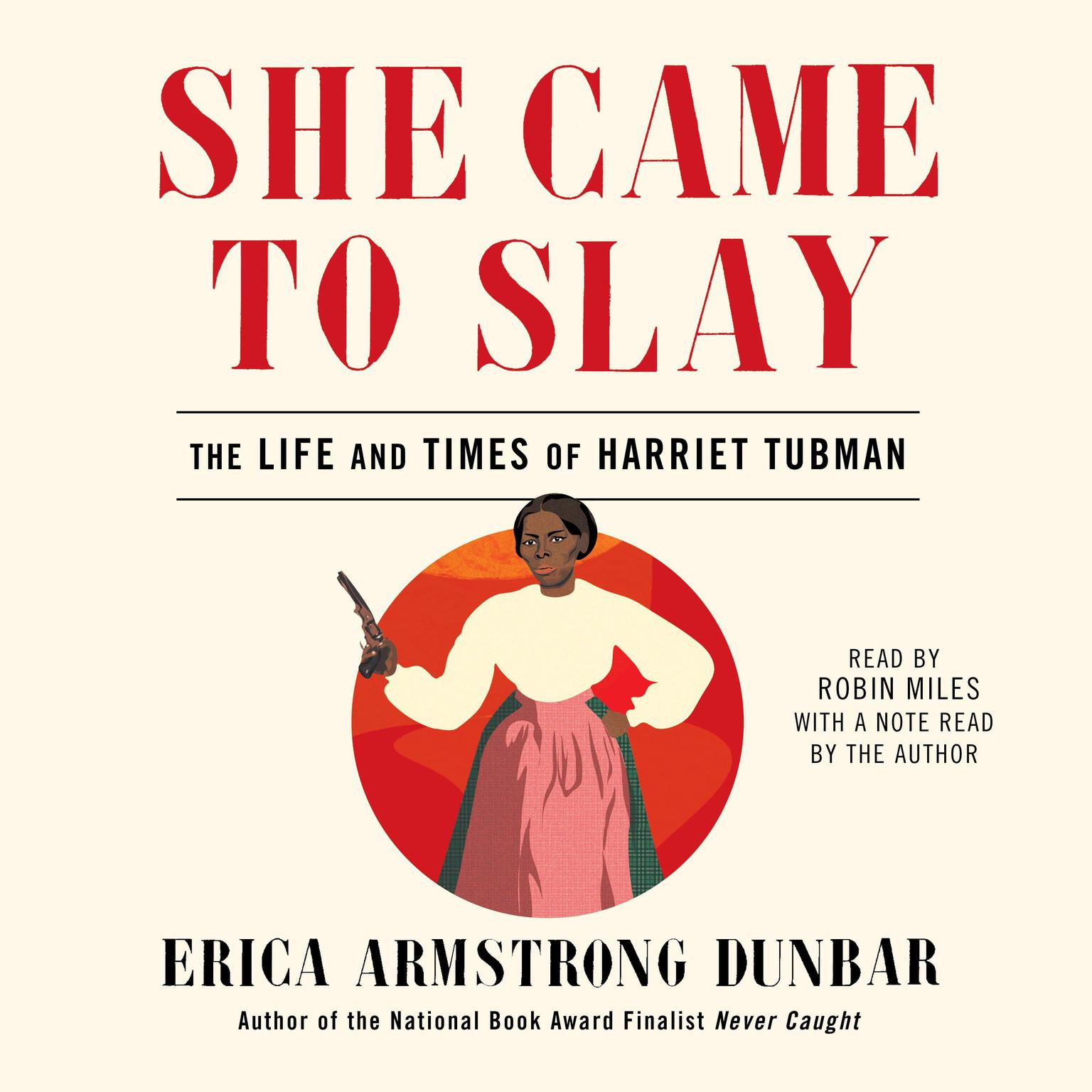Printable She Came to Slay: The Life and Times of Harriet Tubman Audiobook Cover Art