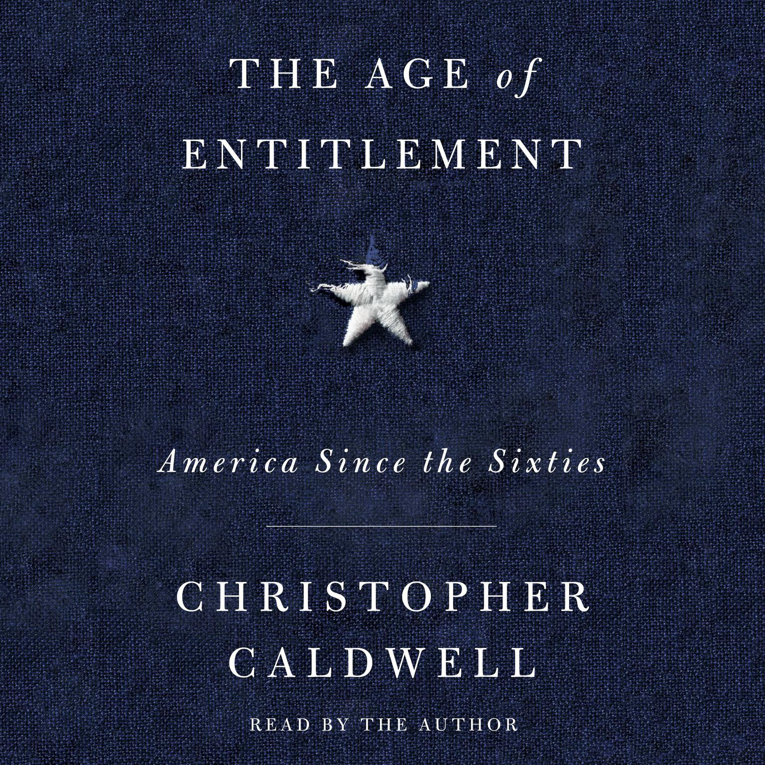 Printable The Age of Entitlement: America Since the Sixties Audiobook Cover Art