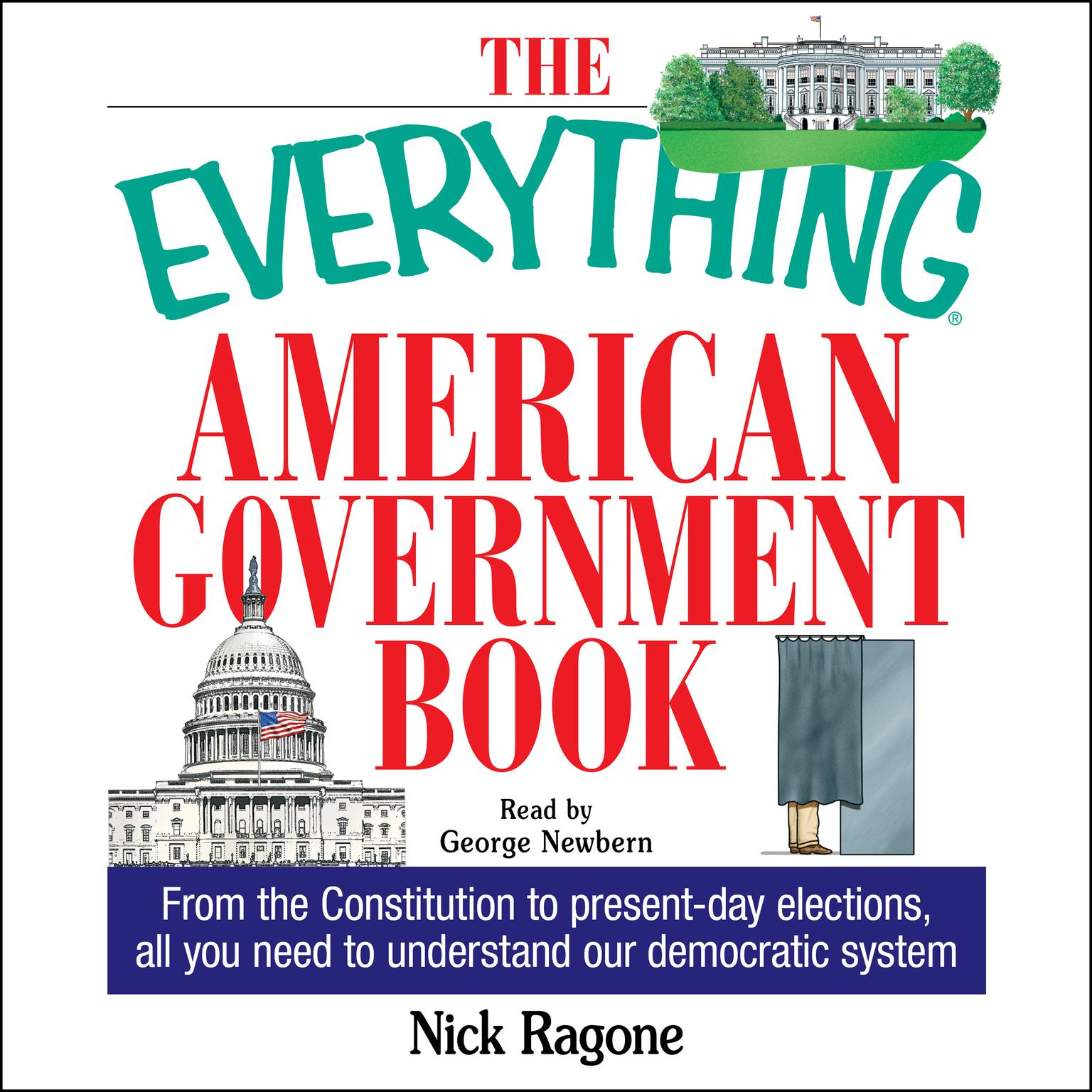 Printable The Everything American Government Book: From the Constitution to Present-Day Elections, All You Need to Understand Our Democratic System Audiobook Cover Art