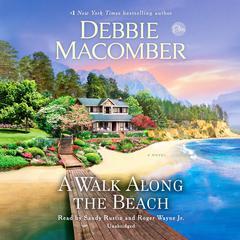 A Walk Along the Beach: A Novel Audiobook, by Debbie Macomber