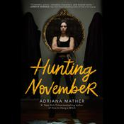 Hunting November Audiobook, by Adriana Mather