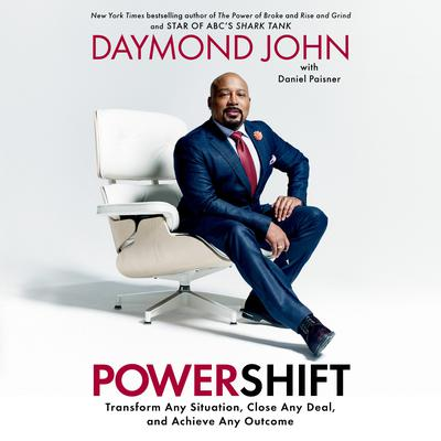 Powershift: Transform Any Situation, Close Any Deal, and Achieve Any Outcome Audiobook, by
