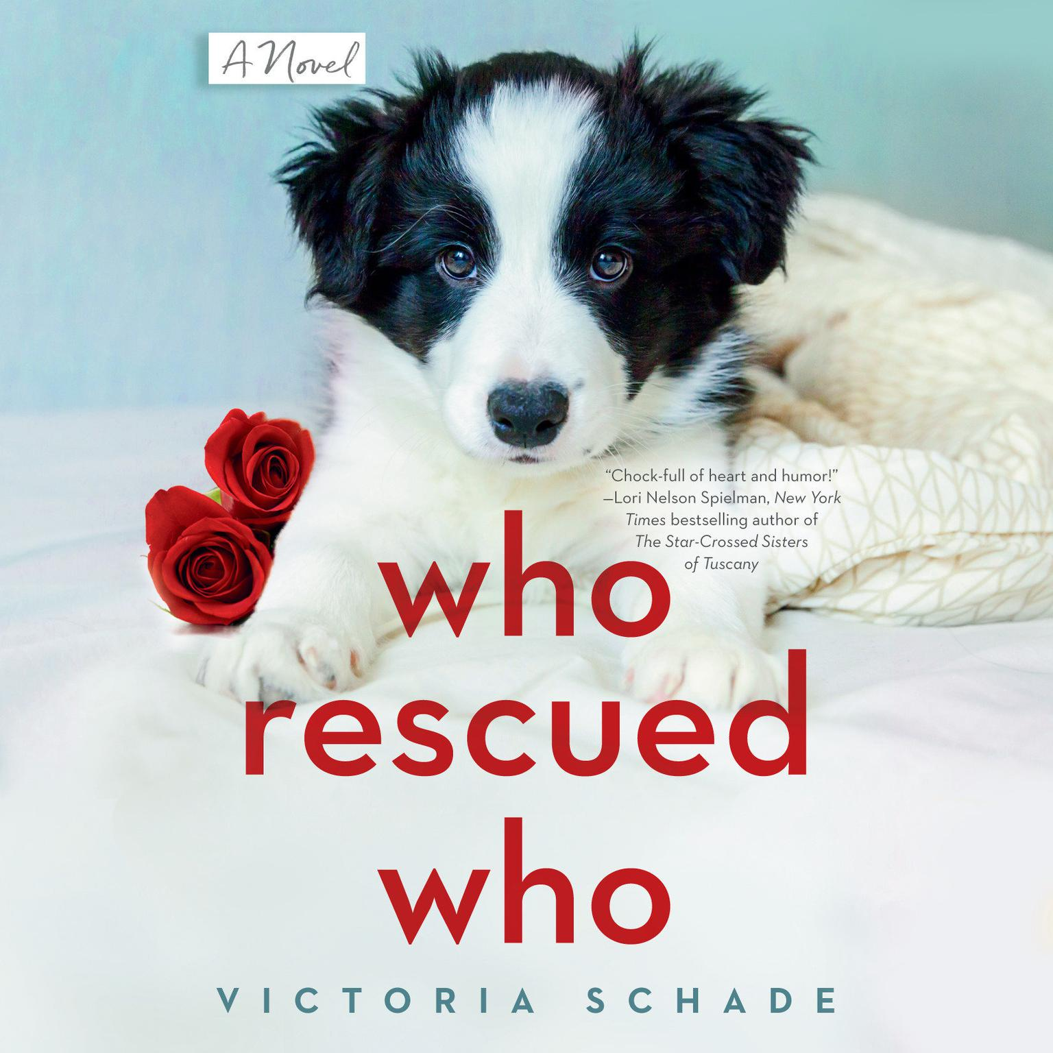Who Rescued Who Audiobook, by Victoria Schade