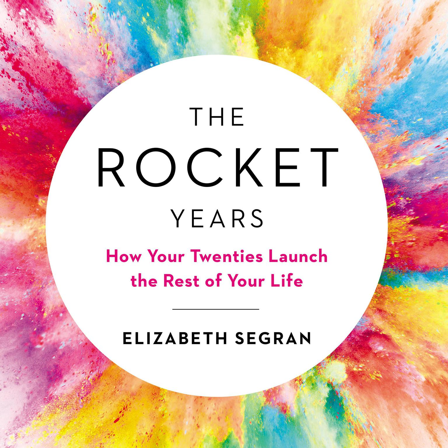 Printable The Rocket Years: How Your Twenties Launch the Rest of Your Life Audiobook Cover Art