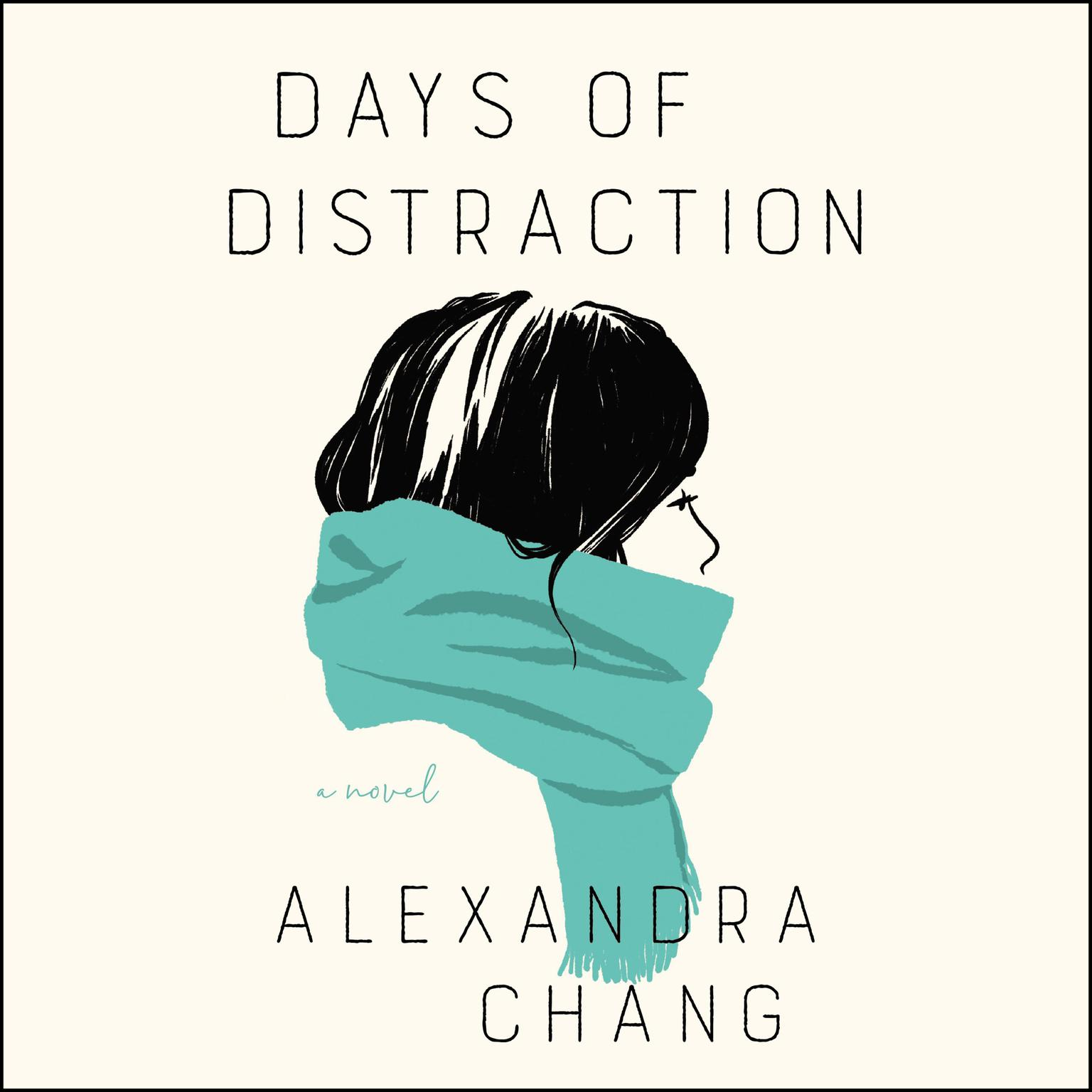 Printable Days of Distraction: A Novel Audiobook Cover Art