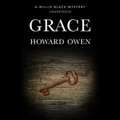 Grace Audiobook, by Howard Owen