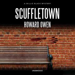 Scuffletown Audiobook, by Howard Owen