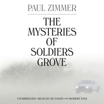 The Mysteries of Soldiers Grove Audiobook, by Paul Zimmer