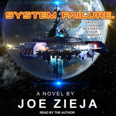 System Failure Audiobook, by Joe Zieja