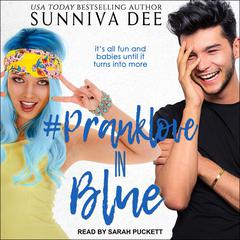 #PrankLove in Blue Audiobook, by Sunniva Dee