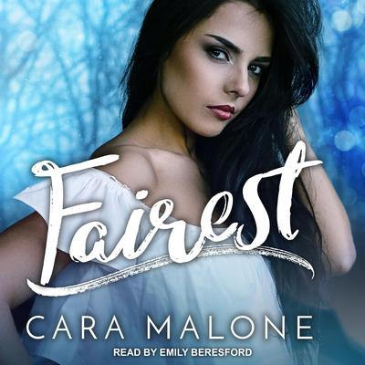 Fairest Audiobook, by Cara Malone