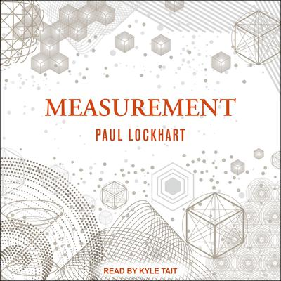 Measurement Audiobook, by Paul Lockhart