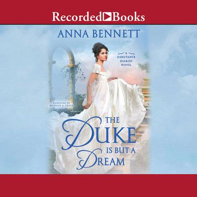 The Duke Is But a Dream Audiobook, by Anna Bennett