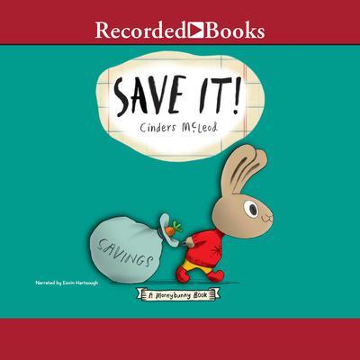 Save It! Audiobook, by Cinders McLeod