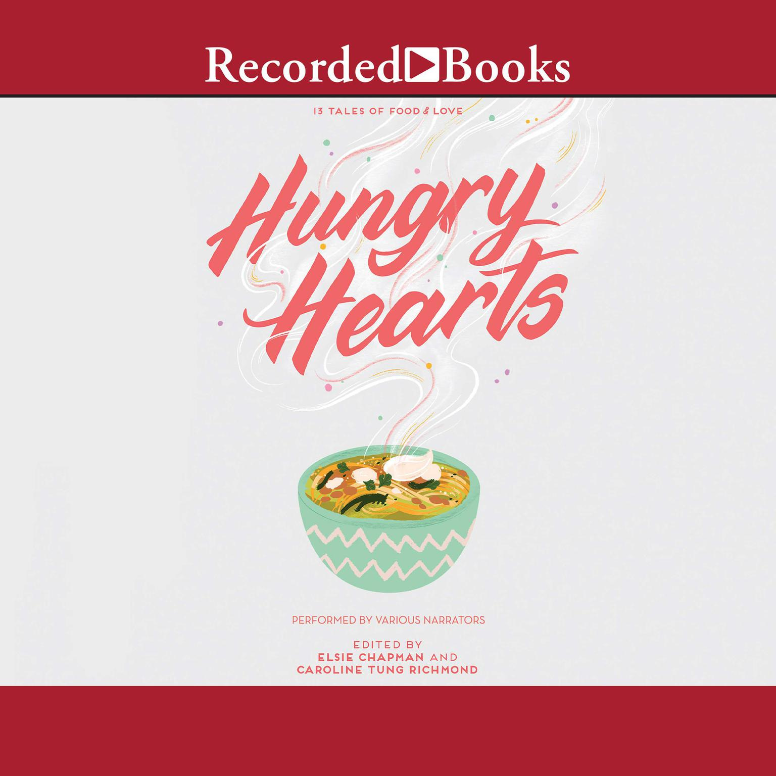 Printable Hungry Hearts: 13 Tales of Food & Love Audiobook Cover Art
