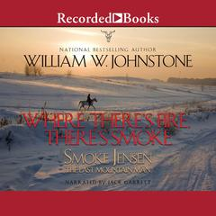 Where Theres Fire, Theres Smoke Audiobook, by