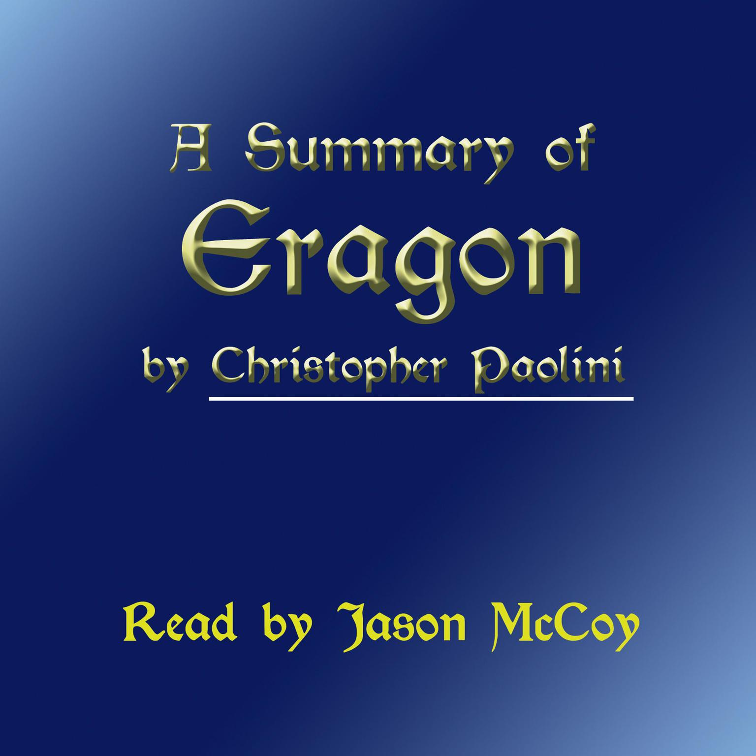 A Summary of Eragon Audiobook, by Christopher Paolini