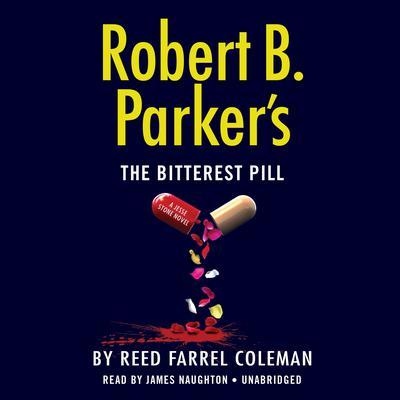Robert B. Parker's The Bitterest Pill Audiobook, by