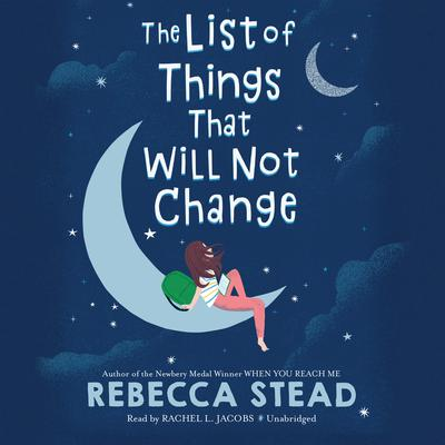 The List of Things That Will Not Change Audiobook, by