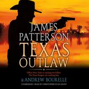 Texas Outlaw Audiobook, by James Patterson, Andrew Bourelle