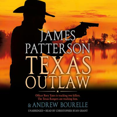 Texas Outlaw Audiobook, by James Patterson