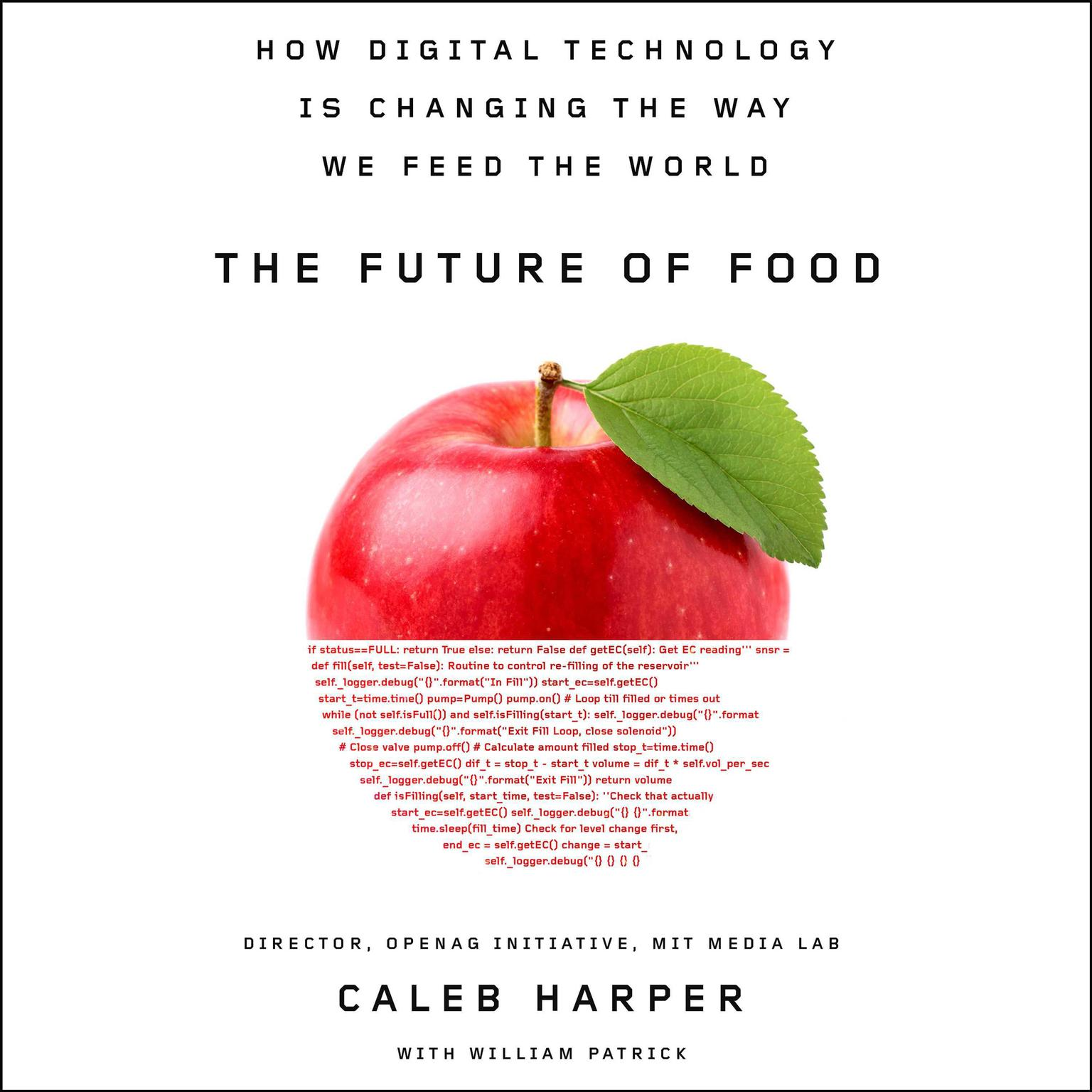 Printable The Future of Food: How Digital Technology Is Changing the Way We Feed the World Audiobook Cover Art